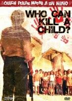 ¿Quién puede matar a un niño? / ザ・チャイルド - フー・キャン・キル・ア・チャイルド