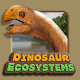 Download Dinosaur Ecosystems For PC Windows and Mac