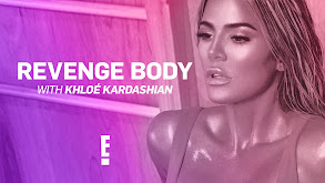 Revenge Body With Khloé Kardashian thumbnail