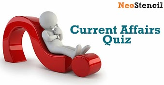 Current Affairs Quiz for UPSC Exam Preparation
