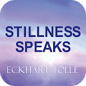 Eckhart Tolle Stillness Speaks
