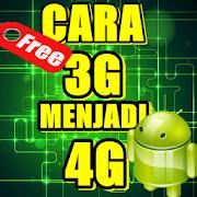 Panduan 3G Ke 4G  `Android`