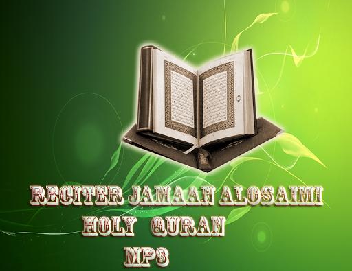 Reciter Jamaan Alosaimi Coran
