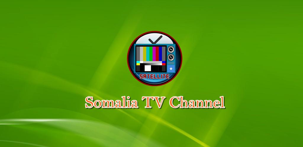 Download Somalia TV Channel APK latest version app for