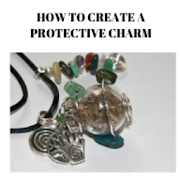How to create a protection charm