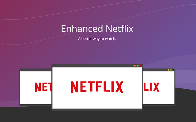 EnhancedNetflix
