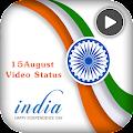 15 August Video Status