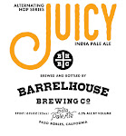 BarrelHouse Juicy IPA / NE Style