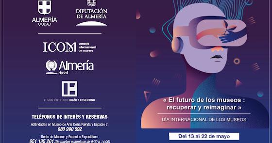 Almería celebra el Día de los Museos con actividades del 13 al 22 de mayo