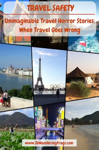 Travel Horror Stories When Travel Goes Wrong // #AdventureTravel by Ze Wandering Frogs
