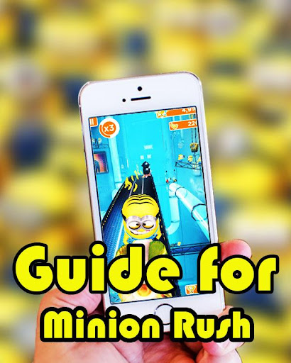 Free Guide For Minion Rush
