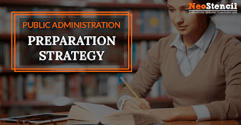 How to Prepare Public Administration Optional for UPSC Mains Exam?
