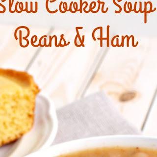 Slow Cooker Soup Beans & Ham.
