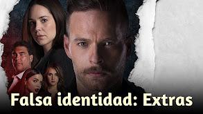 Falsa identidad: Extras thumbnail