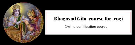 Bhagavad Gita Certification course for Yogi