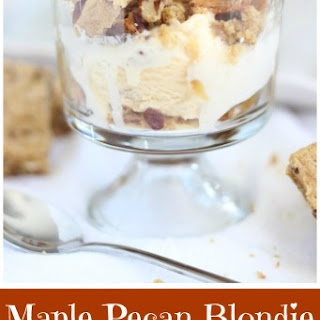 Maple Pecan Blondie Sundae Parfaits.
