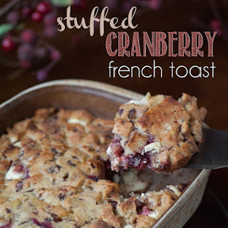 Make Ahead Stuffed Cranberry French Toast
