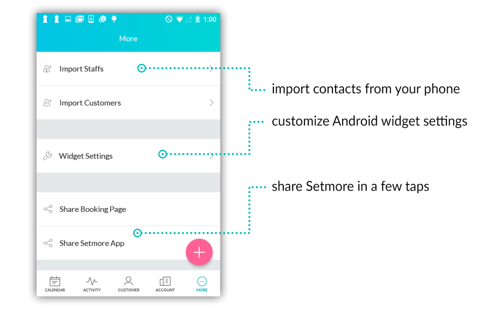 The More menu has everything that's related specifically to using Setmore on your smartphone.
