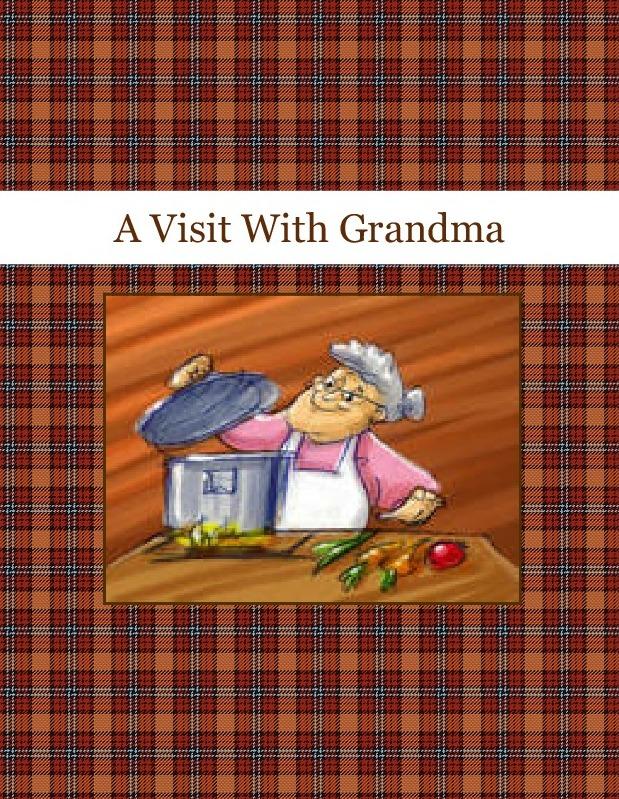 A Visit With Grandma