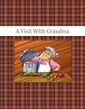 A Visit With Grandma