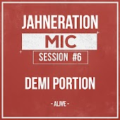 Mic Session #6 - Alive (feat. Demi Portion)