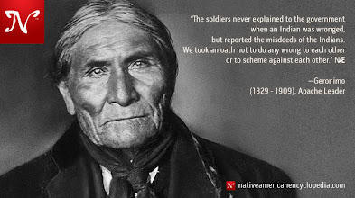 Photo: The soldiers never explained to the government when an Indian was wronged, but reported the misdeeds of the Indians. We took an oath not to do any wrong to each other or to scheme against each other. —Geronimo (1829 - 1909), Apache Leader