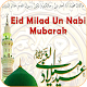 Download Id-e-Milad & Milad Unn Nabi For PC Windows and Mac