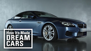 How It's Made: Dream Cars thumbnail