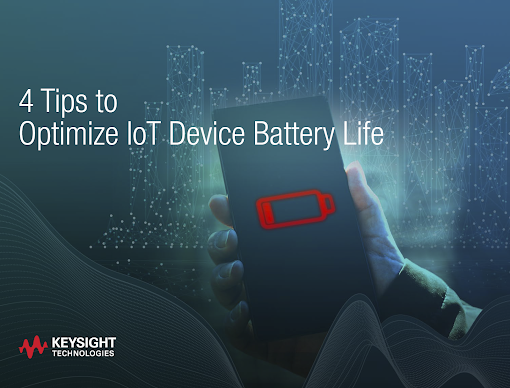 4 Tips to Optimize Battery Life in IoT Devices