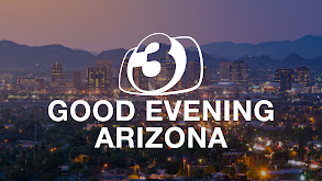 Good Evening Arizona Weekend thumbnail