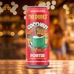 The Dudes' Juicebox Series: Coconut Porter