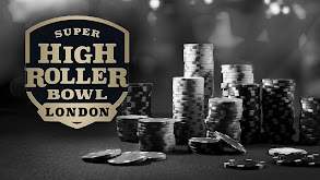 Super High Roller Bowl: London thumbnail