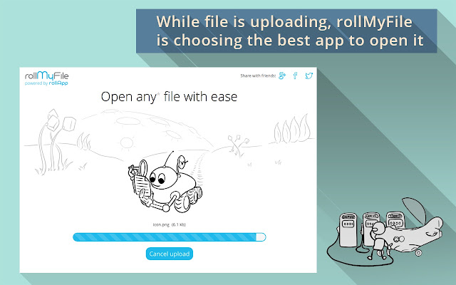 Rollmyfile chrome web store open files with ease just drag and drop or choose a file from you computer and rollmyfile does the rest fandeluxe Choice Image