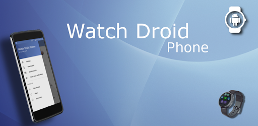 Watch Droid Phone - Apps on Google Play