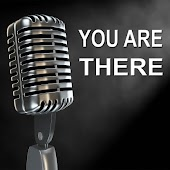 You Are There - Old Time Radio Show