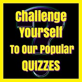 Try Our Popular Quizzes