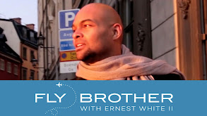 Fly Brother With Ernest White II thumbnail