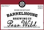 BarrelHouse Paso Wild