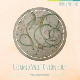 CREAMED SWEET ONION SOUP Recipe