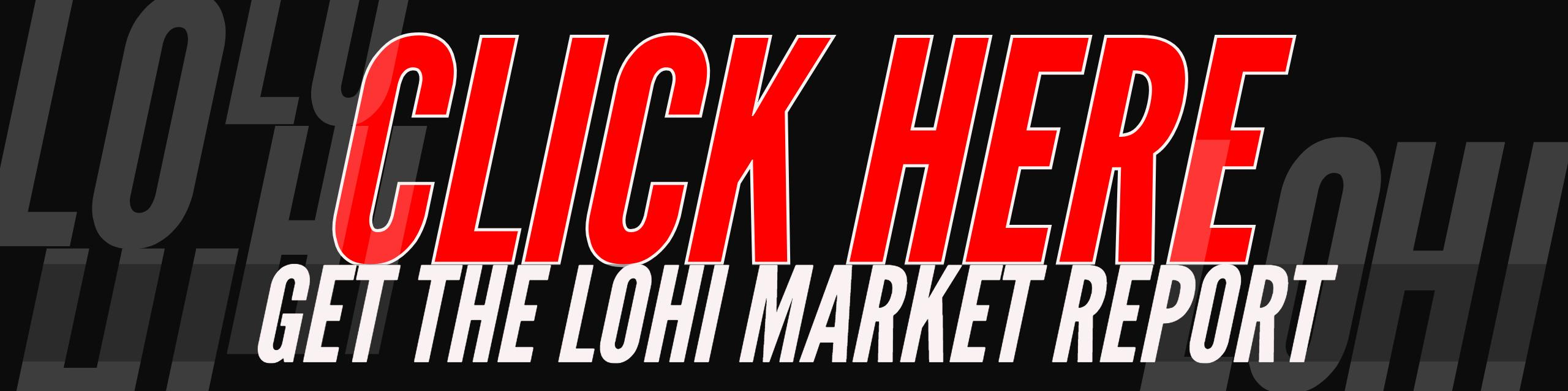 Get LoHi Market Report Now