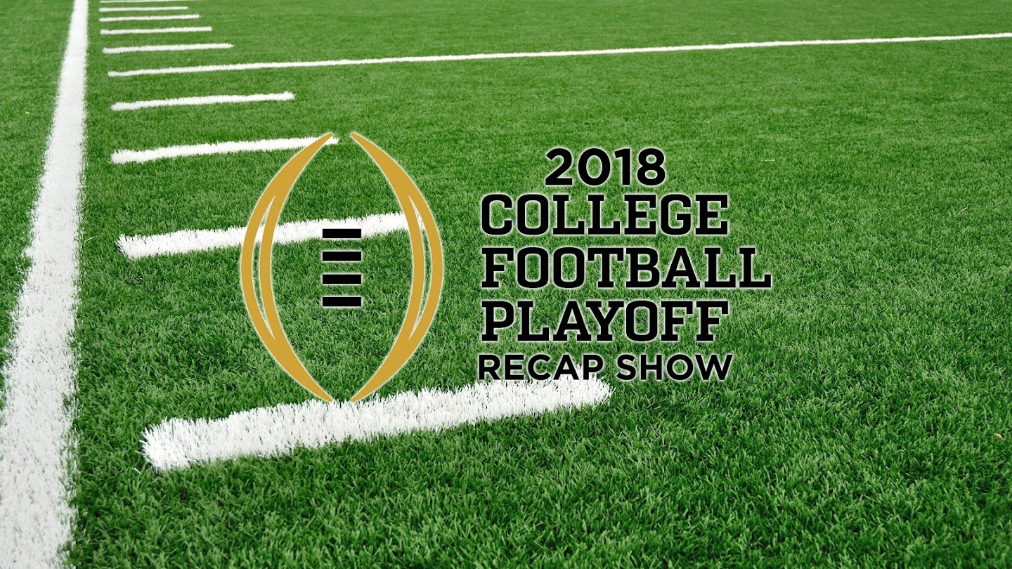 Watch 2018 College Football Playoff Recap Show live