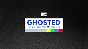 Ghosted: Love Gone Missing thumbnail
