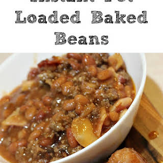 Instant Pot Loaded Baked Beans Perfect For Tailgating!.