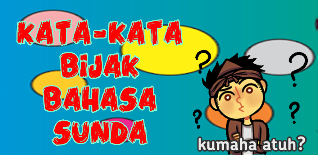 Download Kata Kata Bijak Bahasa Sunda Apk Latest Version