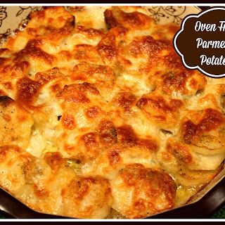 Oven Fried Parmesan Potatoes!.