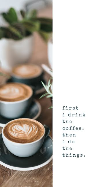 Coffee Then Things - Facebook Story Template