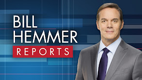 Bill Hemmer Reports thumbnail