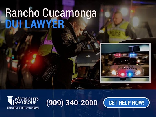 Rancho Cucamonga DUI Lawyer