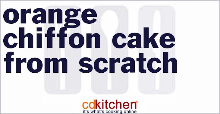 Orange Chiffon Cake From Scratch Recipe