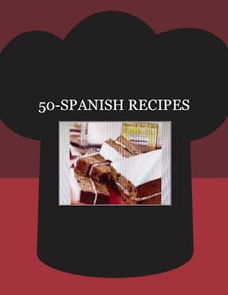 50-SPANISH RECIPES